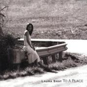 album cover of Laura Shay's To A Place