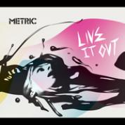album cover of Metric's Live It Out
