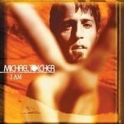 album cover of Michael Tolcher's I Am