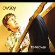 album cover of Owsley's The Hard Way